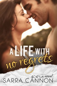 A Life With No Regrets (Fairhope Book 5) - Sarra Cannon