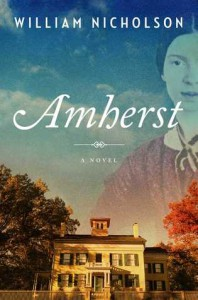 Amherst: A Novel - William Nicholson