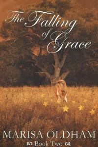 The Falling Of Grace - Marisa Oldham