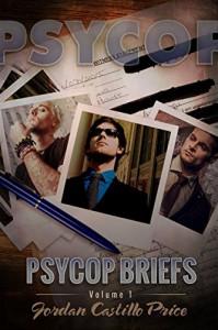 PsyCop Briefs: Volume 1 - Jordan Castillo Price