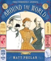 Around the World - Matt Phelan