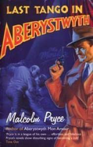 Last Tango in Aberystwyth - Malcolm Pryce