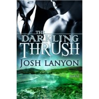 The Darkling Thrush - Josh Lanyon