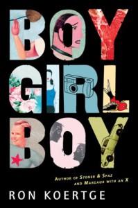Boy Girl Boy - Ron Koertge