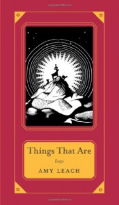 Things That Are - Amy Leach