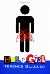 Boy2Girl - Terence Blacker
