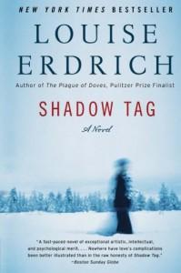 Shadow Tag - Louise Erdrich
