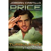 Final Boarding (Turbulence, #8) - Jordan Castillo Price