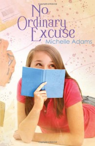 No Ordinary Excuse - Michelle Adams