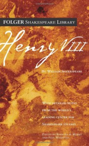 Henry VIII - Paul Werstine, Barbara A. Mowat, William Shakespeare