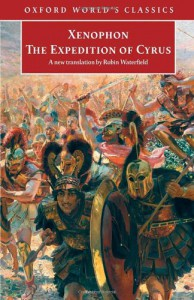 The Expedition of Cyrus (World's Classics) - Xenophon, Robin A.H. Waterfield, Tim Rood
