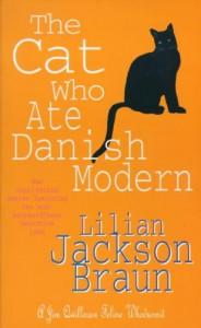 The Cat Who Ate Danish Modern (Jim Qwilleran Feline Whodunnit) - Lilian Jackson Braun