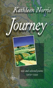 Journey: New And Selected Poems 1969-1999 - Kathleen Norris