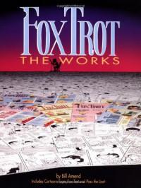 FoxTrot the Works - Bill Amend