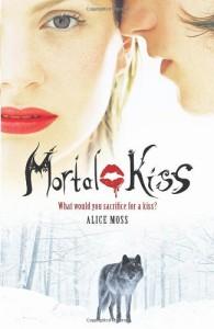 Mortal Kiss - Alice Moss
