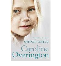 Ghost Child - Caroline Overington