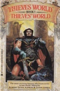 Thieves' World - Robert Lynn Asprin, Lynn Abbey, John Brunner, Poul Anderson, Andrew J. Offutt, Joe Haldeman, Marion Zimmer Bradley, Christine DeWees