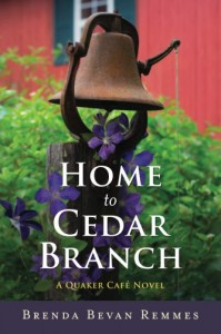 Home to Cedar Branch (A Quaker Café Novel) - Brenda Bevan Remmes