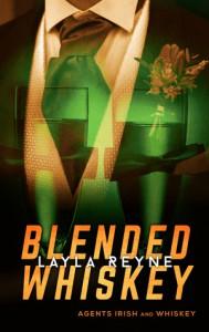 Blended Whiskey (Agents Irish and Whiskey #4.5) - Layla Reyne