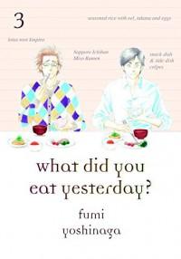 What Did You Eat Yesterday? Volume 3 by Fumi Yoshinaga (17-Jul-2014) Paperback - Fumi Yoshinaga