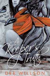 A Keeper's Truth - Dee Willson
