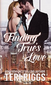 Finding True's Love - Teri Riggs