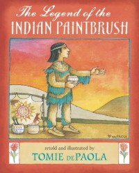 The Legend of the Indian Paintbrush - Tomie dePaola