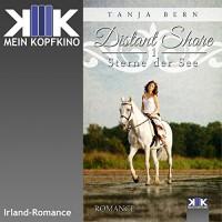 Sterne der See (Distant Shore 1) - Tanja Bern, Tanja Bern, Thomas Dellenbusch, KopfKino-Verlag