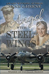 Angel with Steel Wings - Anne Greene