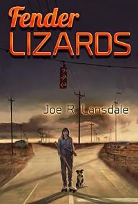 Fender Lizards - Joe R. Lansdale
