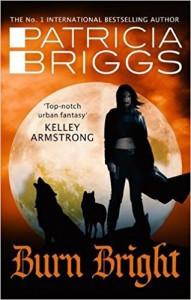 Burn Bright - Patricia Briggs