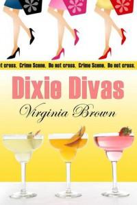 Dixie Divas - Virginia Brown