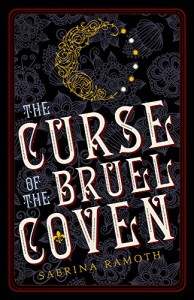 The Curse of the Bruel Coven (The Bruel Witch Series Book 1) - Sabrina Ramoth