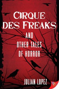 Cirque Des Freaks - Julian Lopez