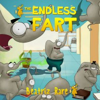 The Endless Fart - Beatriz Rare