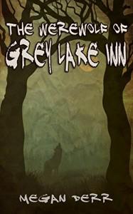 The Werewolf of Grey Lake Inn (Paranormal Days) - Megan Derr
