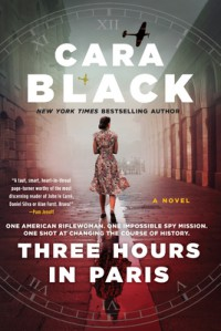 Three Hours in Paris - Cara Black