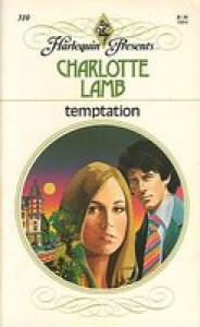 Temptation (Harlequin Presents #310) - Charlotte Lamb