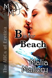 The ABCs of Erotica - B is for Beach - Malia Mallory