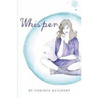Whisper - Chrissie Keighery