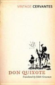 Don Quixote - Edith Grossman, Miguel de Cervantes Saavedra