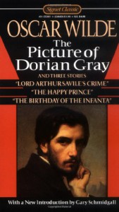 The Picture of Dorian Gray and Three Stories - Oscar Wilde, Gary Schmidgall