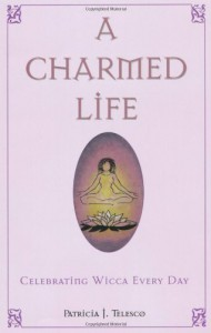A Charmed Life - Patricia J. Telesco