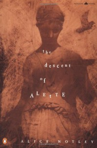 The Descent of Alette - Alice Notley