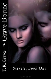 Grave Bound - T.R. Graves