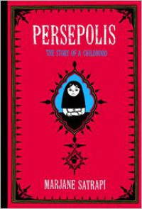 Persepolis: The Story of a Childhood -