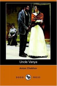 Uncle Vanya - Anton Chekhov