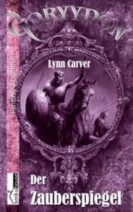 Der Zauberspiegel - Goryydon - Lynn Carver