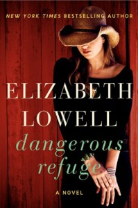 Dangerous Refuge - Elizabeth Lowell