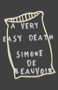A Very Easy Death - Simone de Beauvoir, Patrick O'Brian